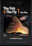 DVD - The Fish & The Fly 1 Dry Flies (Fischen mit der Trockenfliege)